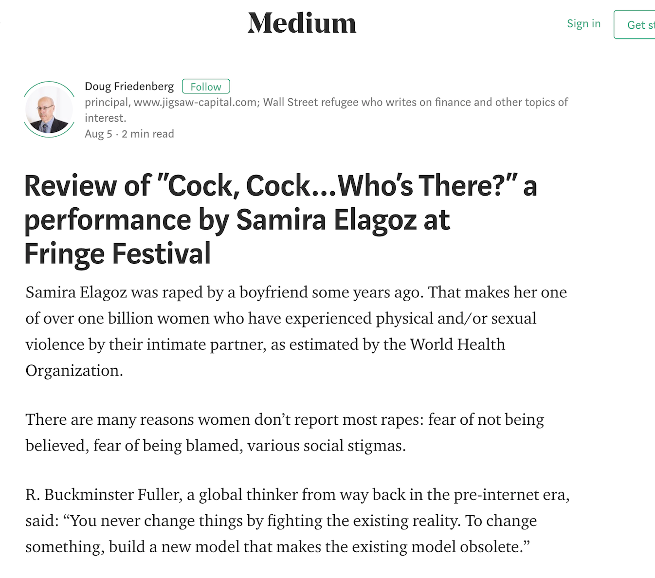 """MEDIUM     Review: """" R. Buckminster Fuller, a global thinker from way back in the pre-internet era, said: """"You never change things by fighting the existing reality. To change something, build a new model that makes the existing model obsolete.""""And that is what Ms. Elagoz has done in """"Cock, Cock…Who's There?"""""""