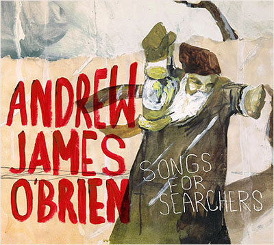 Andrew James O'Brien - Songs for Searchers
