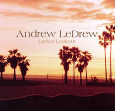Andrew LeDrew - Ladies Lookout