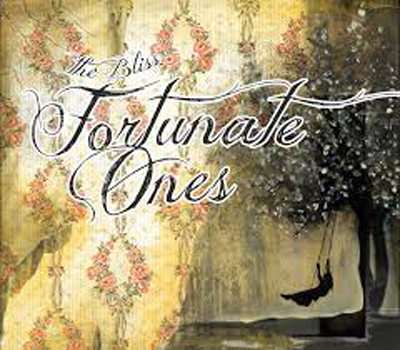 Fortunate Ones - The Bliss