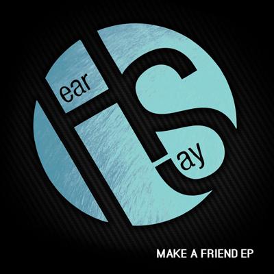 Hear/Say - Make a Friend