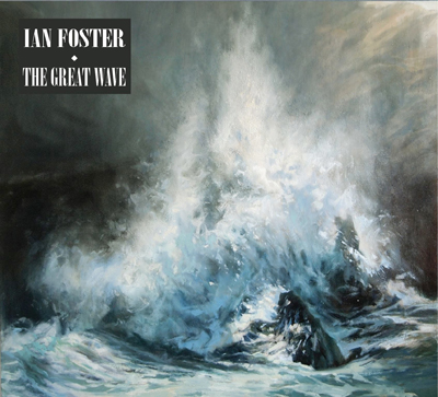 Ian Foster - The Great Wave