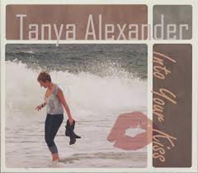 Tanya Alexander - Into Your Kiss