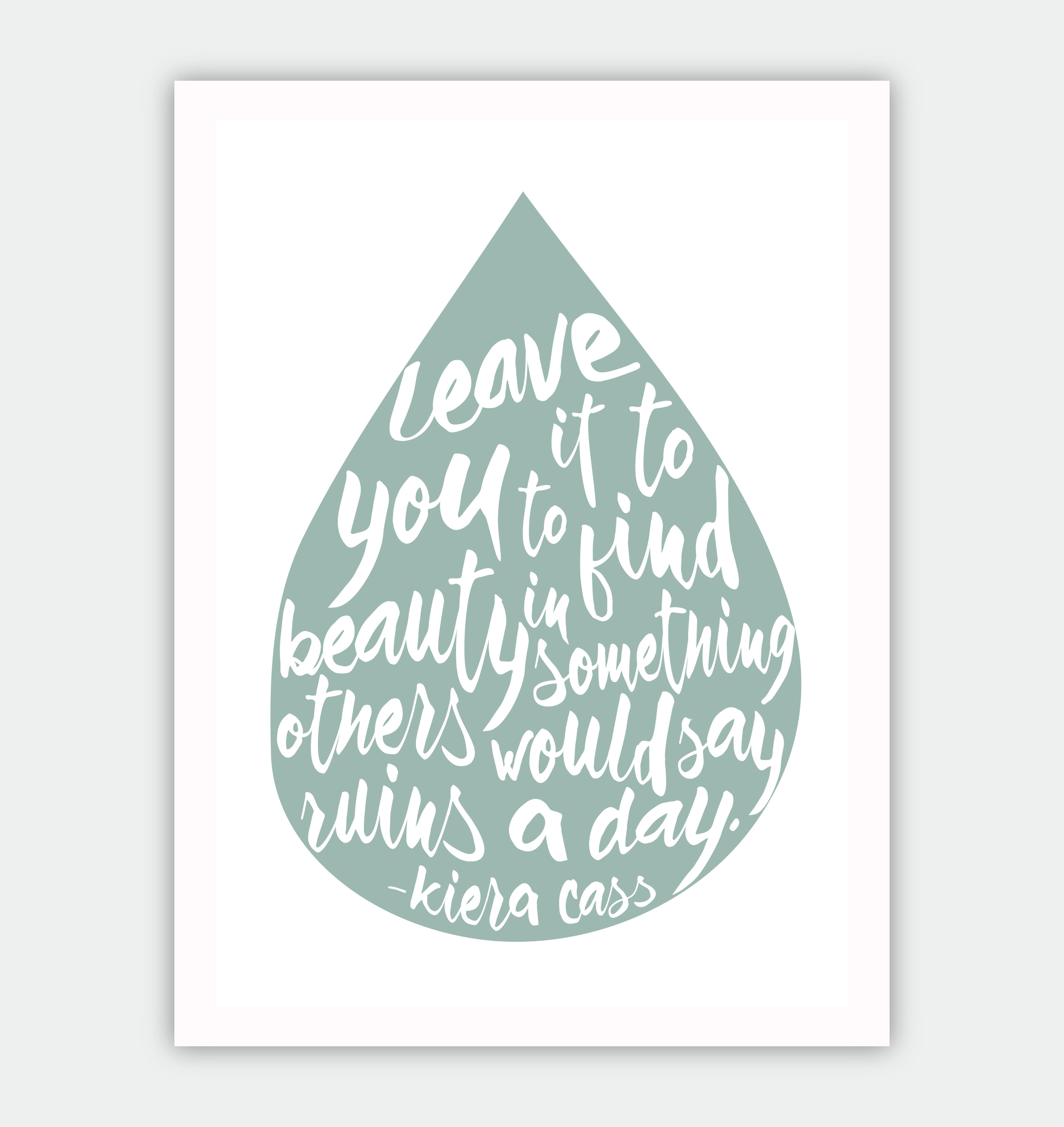 Free Find Beauty in the Rain Print