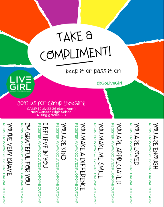 Compliment Sheet - Print and spread love! Be sure to take a compliment and tag us on Instagram! @goLiveGirl