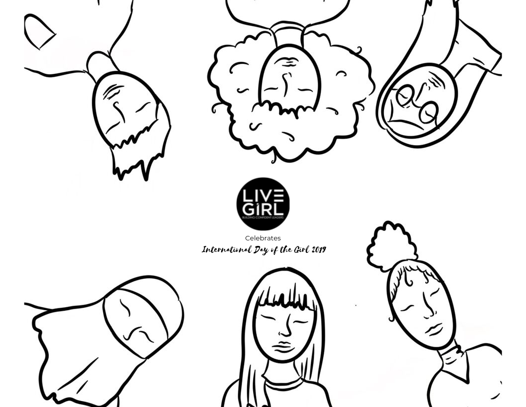Coloring Sheets for International Day of the Girl - Celebrate 2019's International Day of the Girl by personalizing your own coloring sheet! Be sure to tag us on Instagram @goLiveGirl