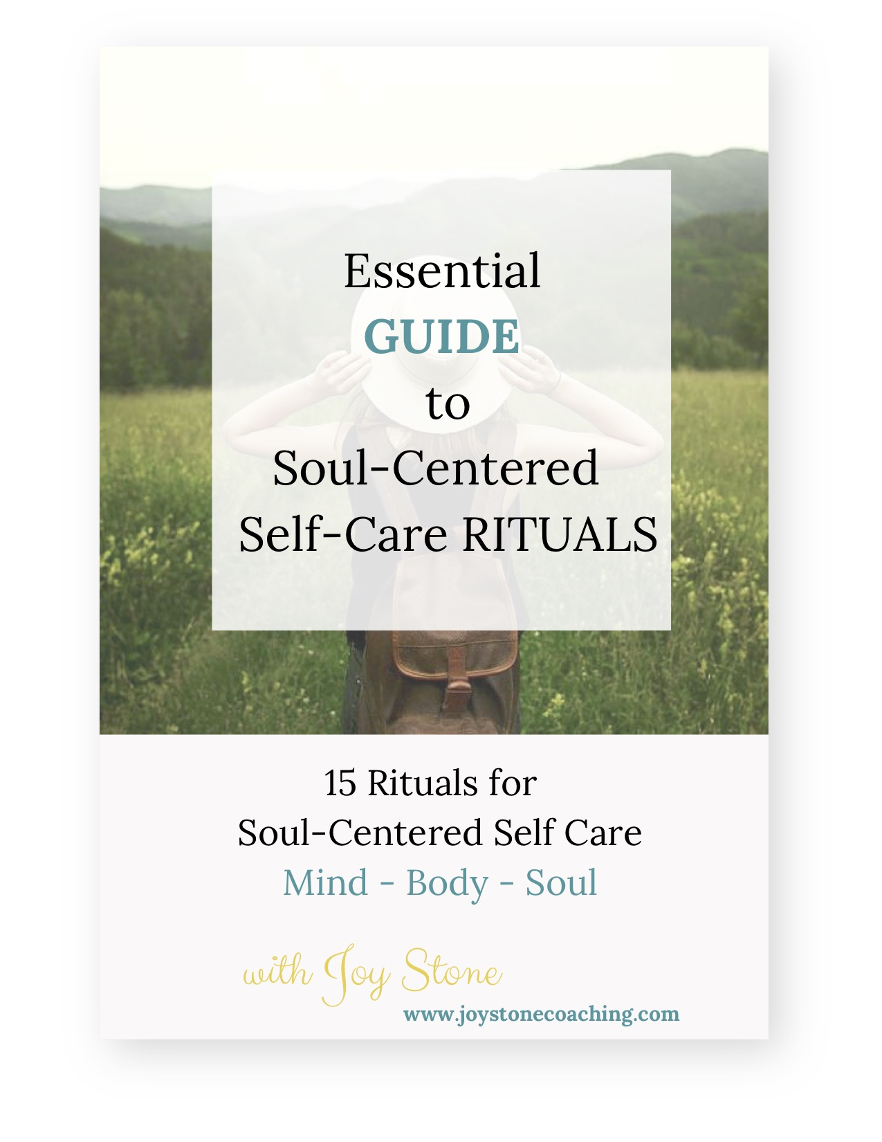 Essential Guide to Soul Centered Self Care Rituals with Joy Stone.jpg