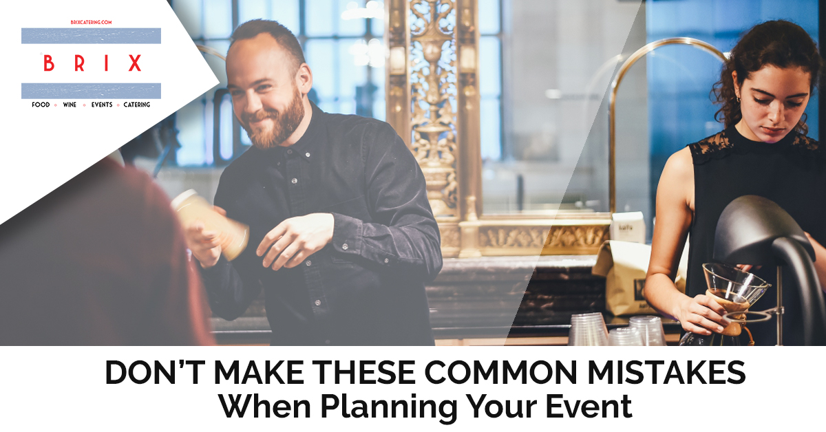 Dont Make These Common Mistakes When Planning Your Event.jpg