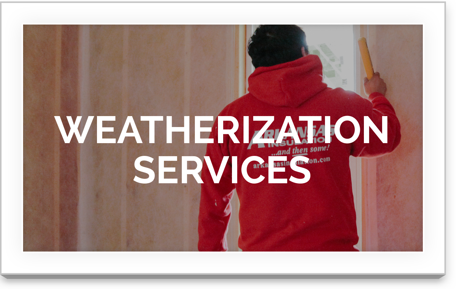 Weatherization Services