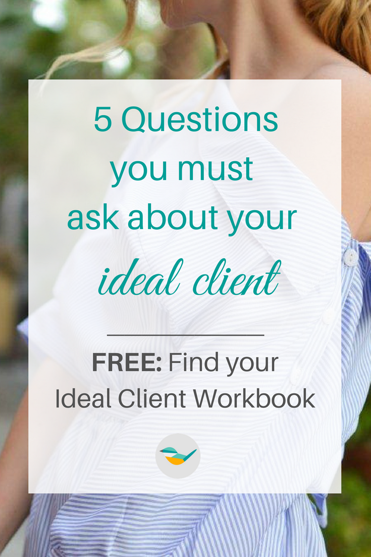 5 questions you must ask your ideal client