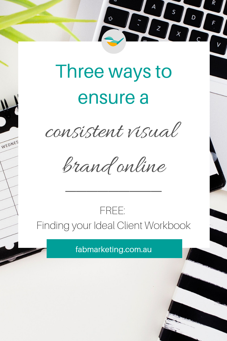 3 ways to ensure a consistent visual brand online