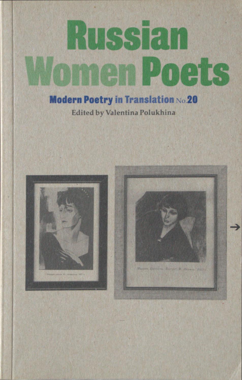 Russian Women Poets , ed. Valentina Polukhina.