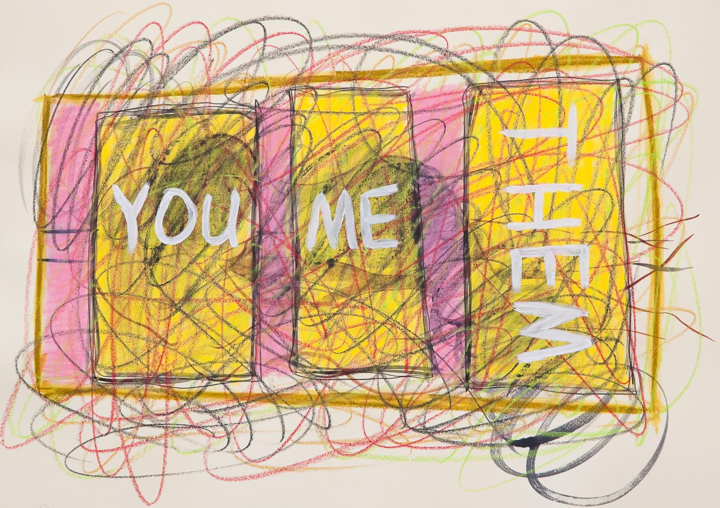 You, Me, Them
