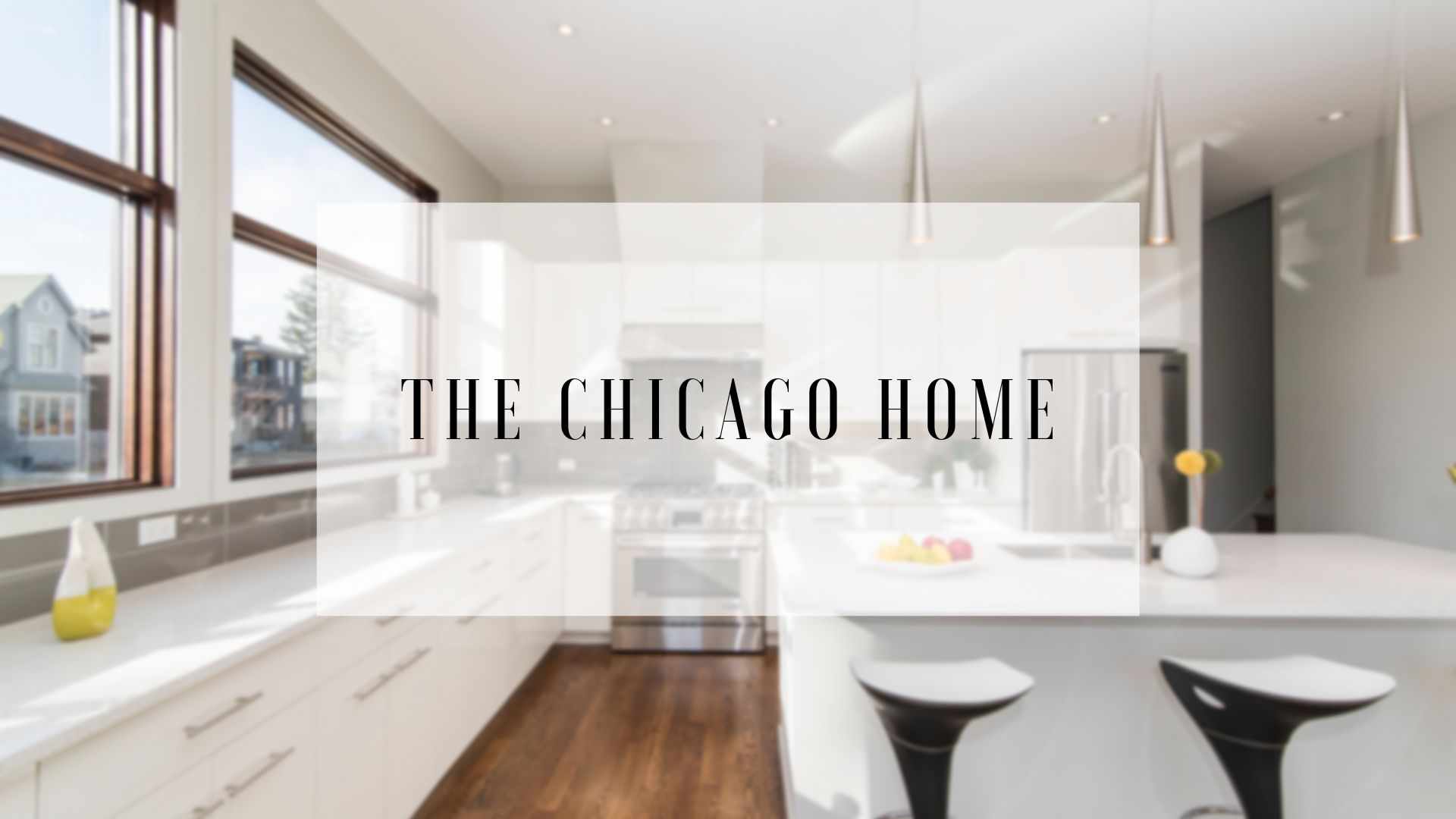 The Chicago Home