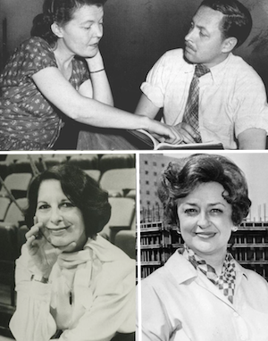"""Founding regional theatre visionaries: (Top) Margo Jones talks with Tennessee Williams during rehearsals for """"Summer and Smoke"""", (bottom left) Zelda Fichandler, founder of Arena Stage in Washington D.C., and (bottom right) Nina Vance, founder of the Alley in Houston, TX."""