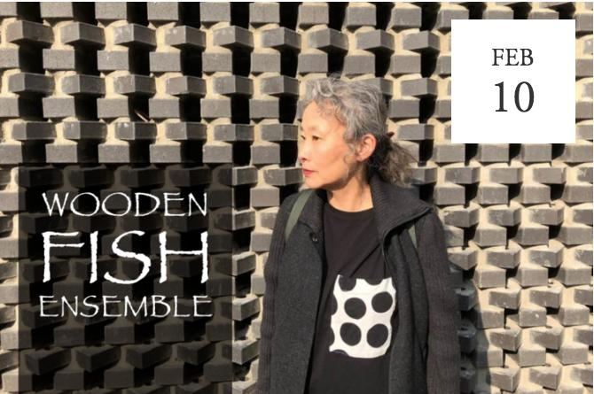 The Wooden Fish Ensemble - San Francisco, CA