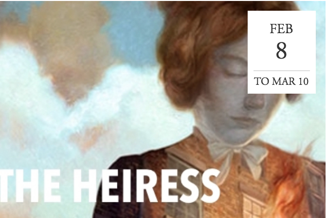 """The Heiress"" at Arena Stage - Washington DC"