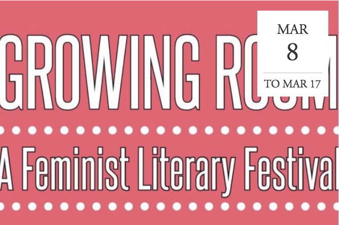 Growing Room: A Feminist Literary Festival - Vancouver, BC
