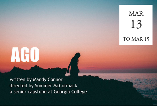 """Ago"" by Mandy Connor and directed by Summer McCormack - Milledgeville, GA"