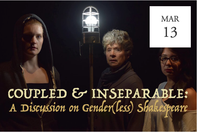 Coupled & Inseparable: A Discussion of Gender(less) Shakespeare - Omaha, NE