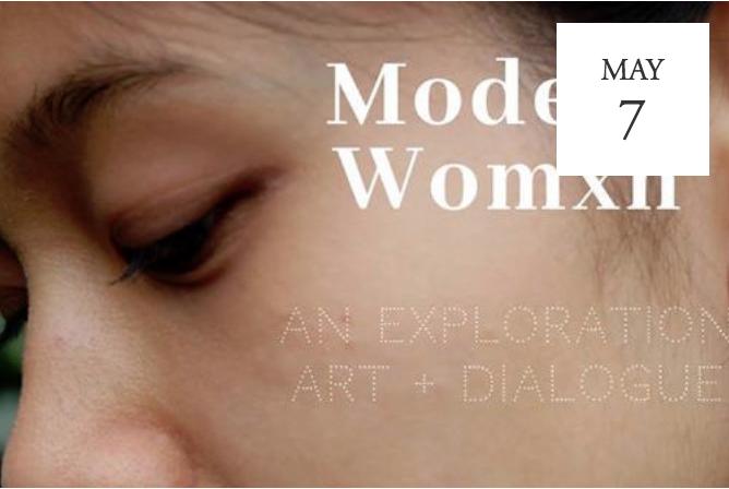 Modern Womxn: An Exploration - Tacoma, WA