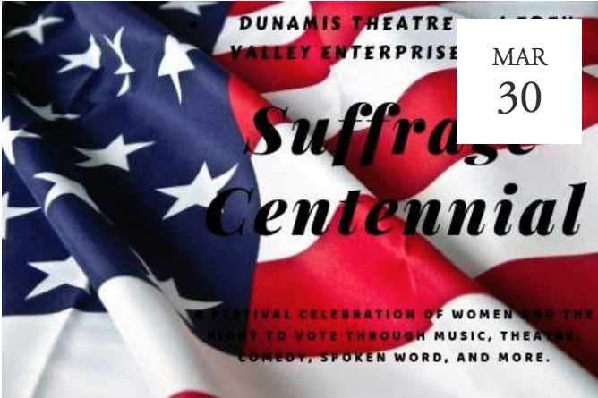 Suffrage Centennial at Dunamis Theatre - Akron, OH