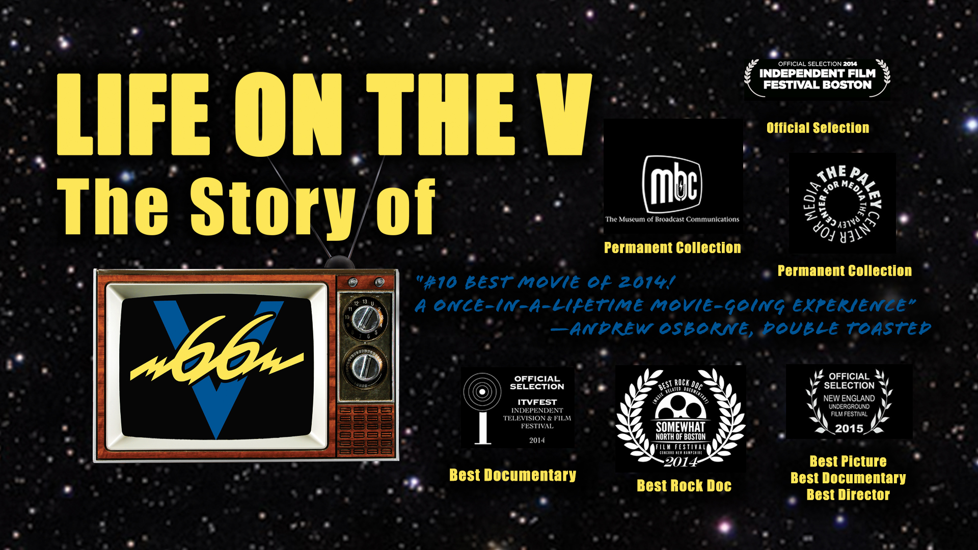 Movie poster for the award-winning feature-length documentary  Life on the V