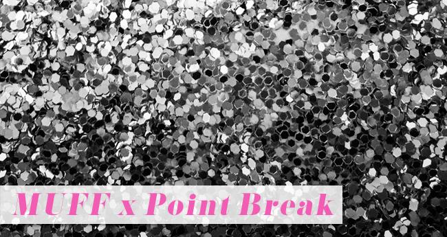 muff_pointbreak.jpg