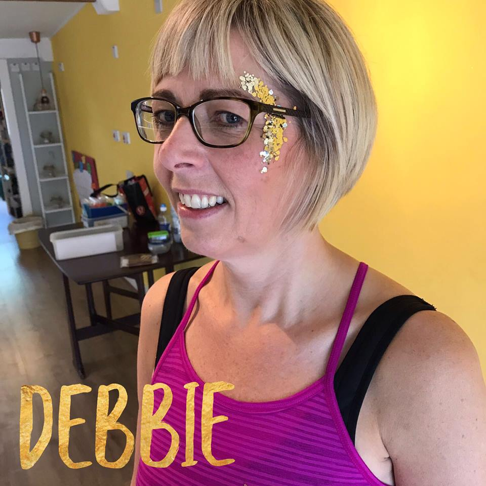 Thank you for being you Debbie! -