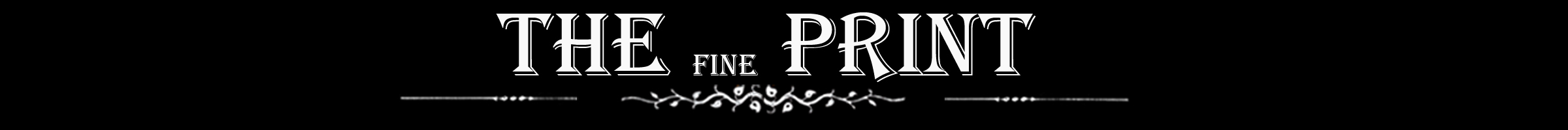 TheFinePrintHeader.jpg
