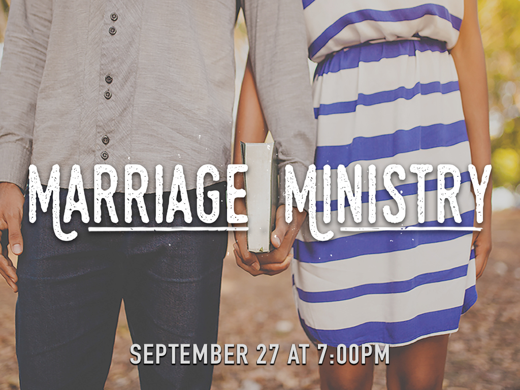 Marriage Ministry – Husbands and Wives, join us Friday, September 27, at 7:00 PM in the Sanctuary for an evening of fellowship, worship, and a message on Strengthening Your Marriage. Childcare provided.