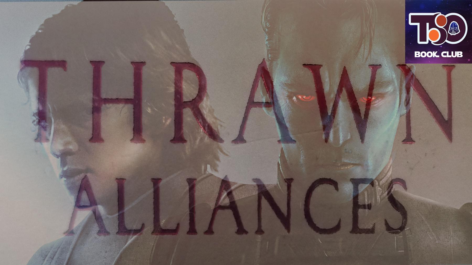 ThrawnAlliancesTSOBookclub.jpg