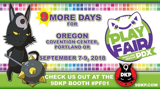 Only 9 days left until the next #9DKP TCG TOURNAMENT takes place at #playfairpdx in @RoseCityCC @PlayFairShows  Get ready players!