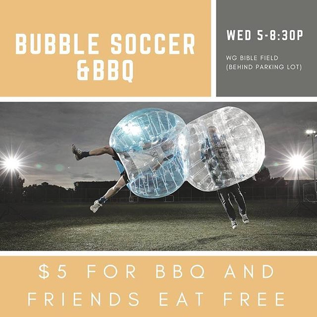 #BubbleSoccer & #BBQ THIS WEDNESDAY at 5 pm! See you there! #GameOn