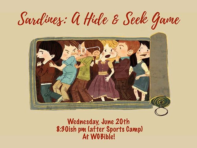 #Sardines This Wednesday, 6/20 #tomorrow  after Sports Camp Dinner at WGBible. Hope to see you there! #wgbible #wgbibleyouth