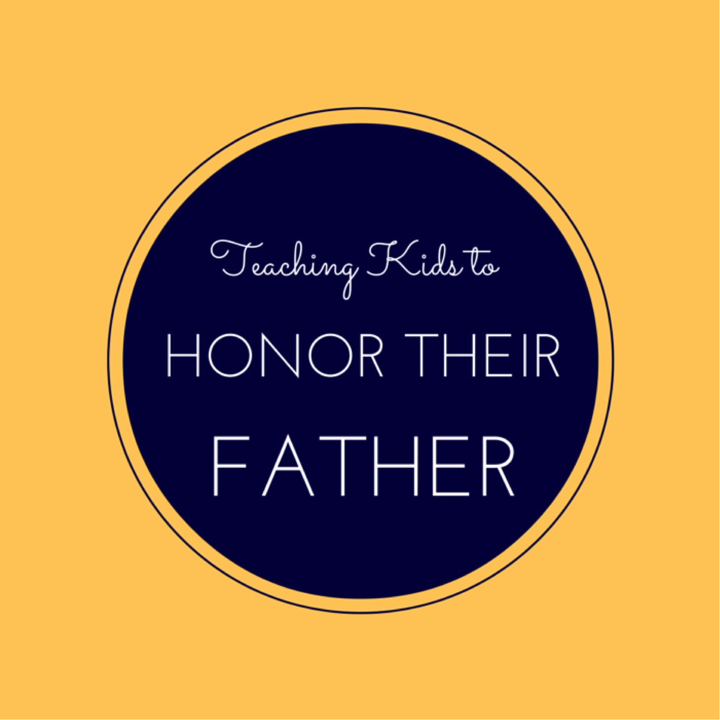 teaching-kids-to-honor-their-father.png