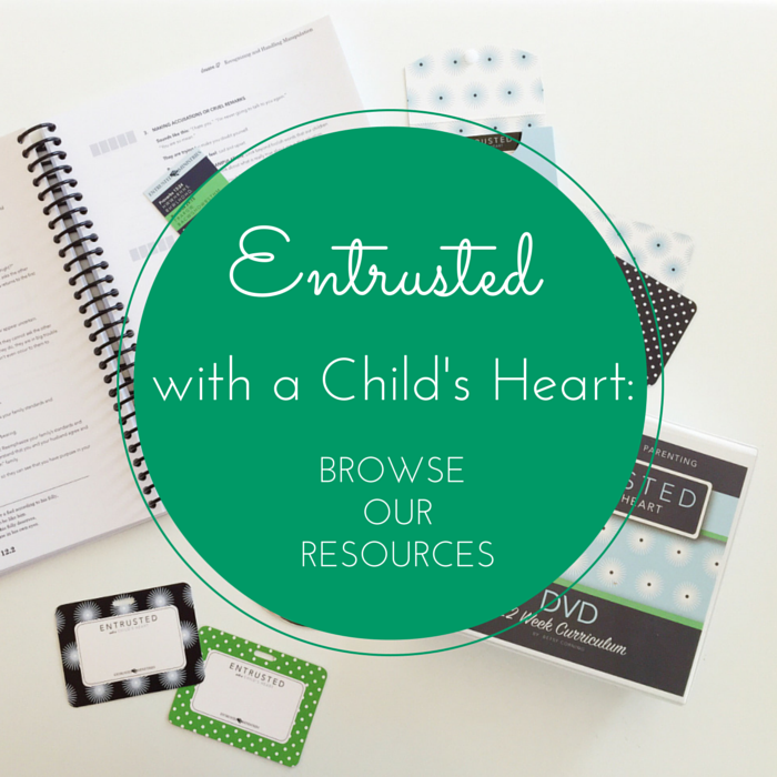 entrusted-with-a-childs-heart-resources.jpg