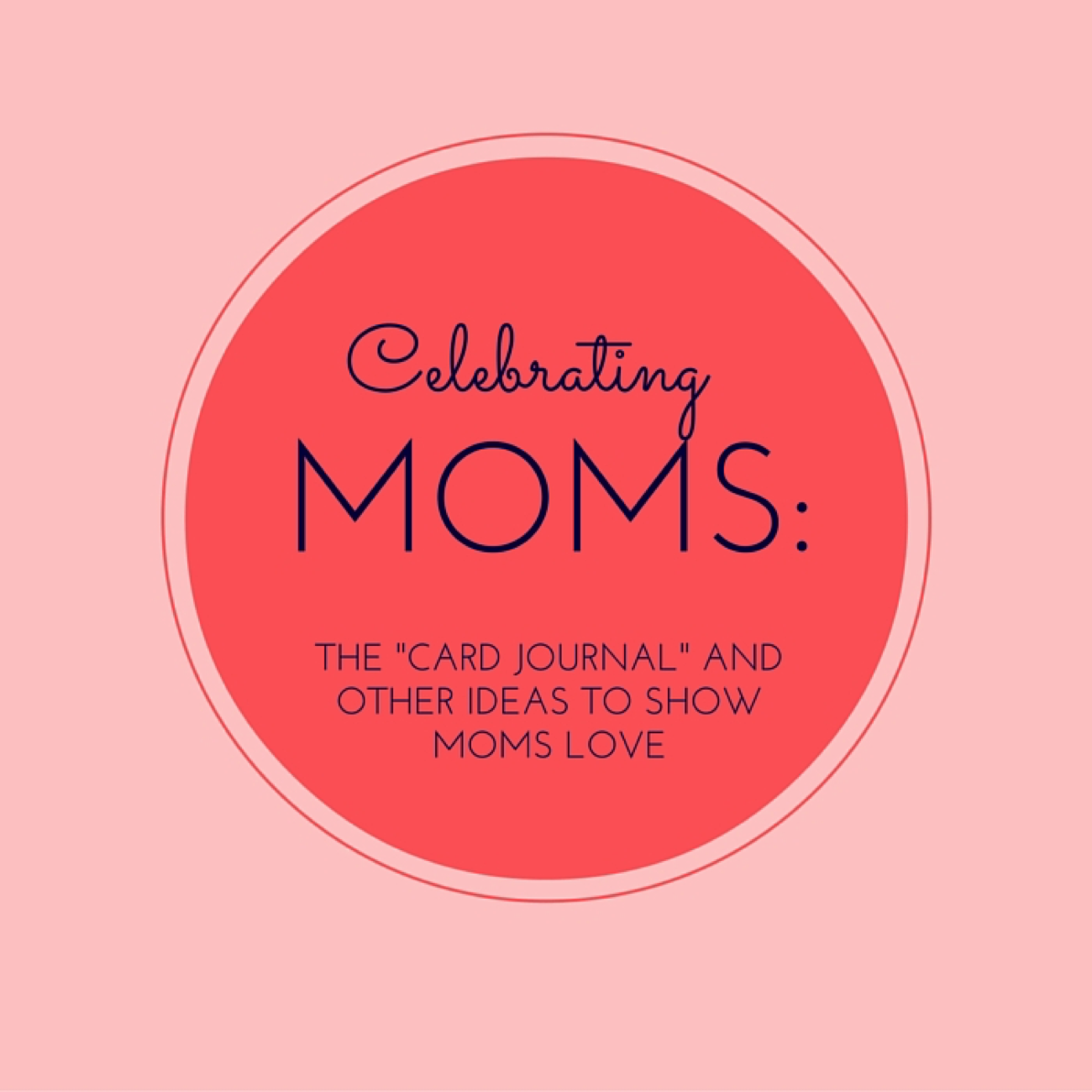 celebrate_moms.png