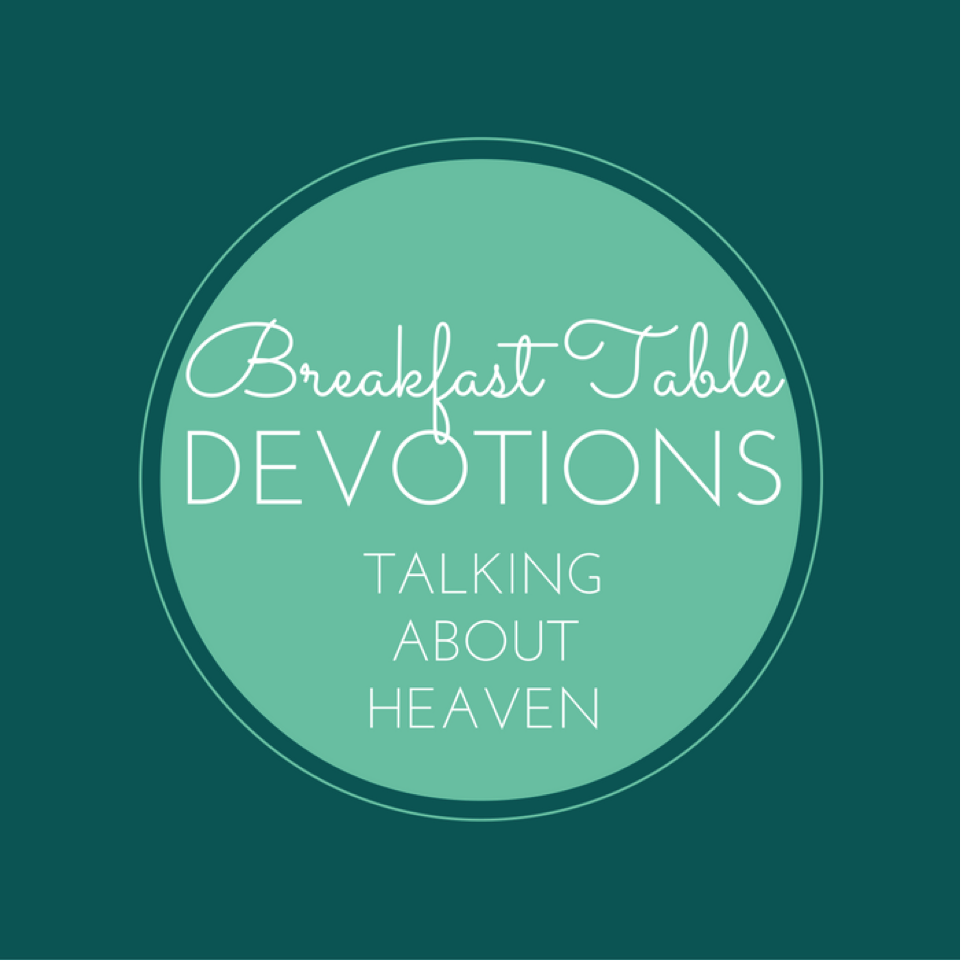 devotions_talking_abuot_heaven.png