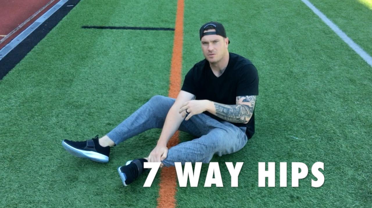 7 WAY HIPS -