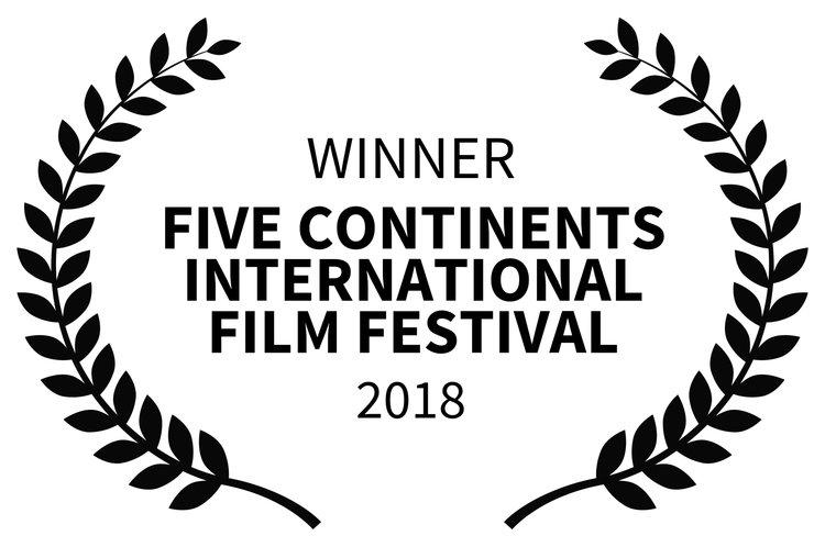WINNER+-+FIVE+CONTINENTS+INTERNATIONAL+FILM+FESTIVAL+-+2018.jpg