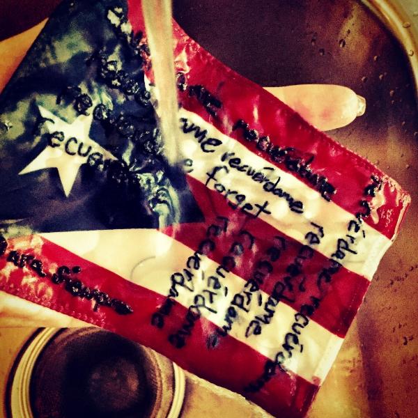 Rinse Recuerdame, para siempre. Hand embroidered Puerto Rican flag.