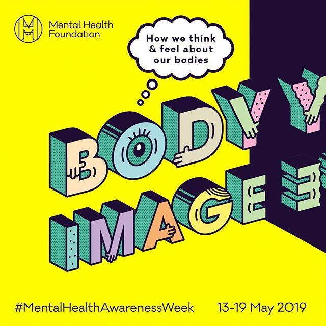 Mental Health Awareness Week #BeBodyKind #LetsTalk #mentalhealthawarenessweek2019