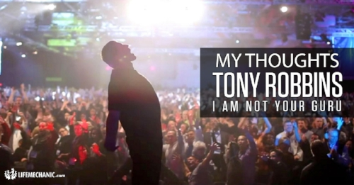 You might as well be your own guru, because Tony's telling you  he's  not going to be.