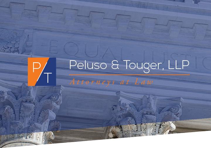 PELUSO & TOUGER, LLP