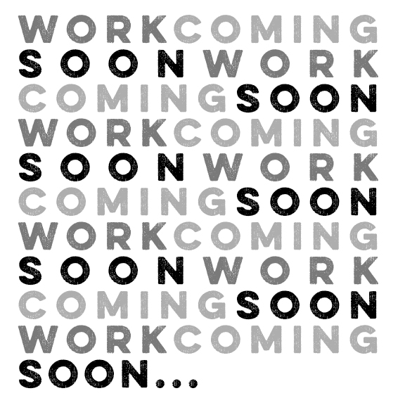 workcomingsoon_01.jpg