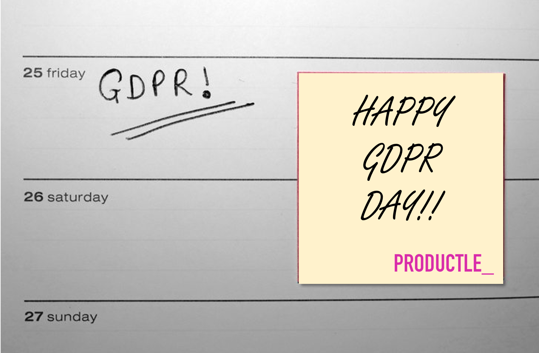 Happy GDPR Day