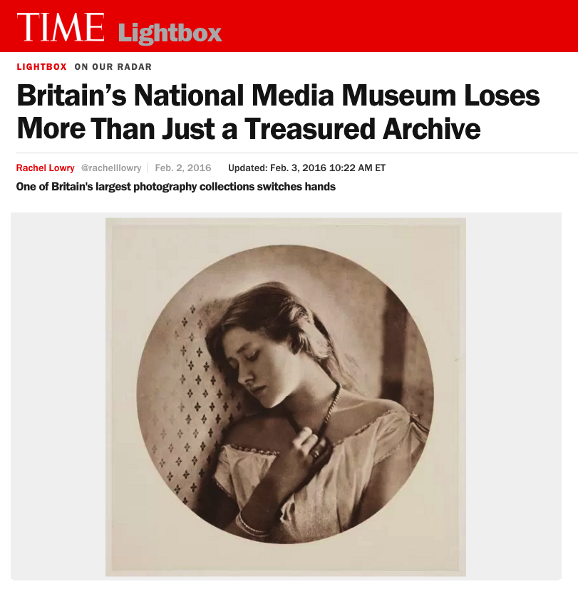 BRITAIN'S NATIONAL MEDIA MUSEUM LOSES MORE THAN JUST A TREASURED ARCHIVE   ONE OF BRITAIN'S LARGEST PHOTOGRAPHY COLLECTIONS SWITCHES HANDS   TIME LIGHTBOX/FEBRUARY 2016
