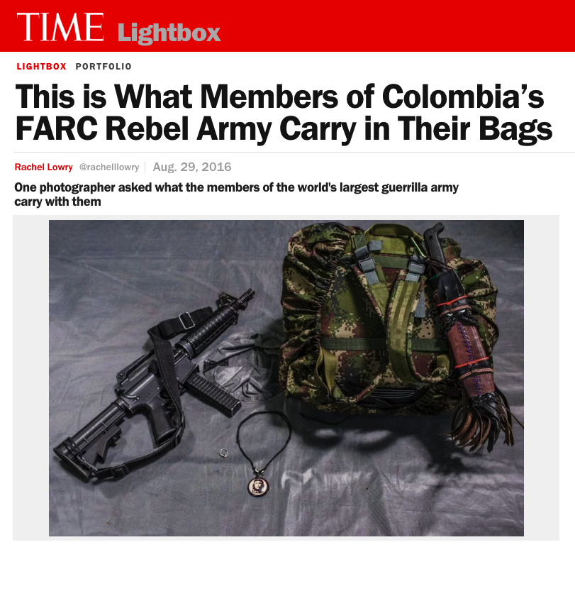 THIS IS WHAT MEMBERS OF COLOMBIA'S FARC REBEL ARMY CARRY IN THEIR BAGS   ONE PHOTOGRAPHER ASKED WHAT THE MEMBERS OF THE WORLD'S LARGEST GUERRILLA ARMY CARRY WITH THEM     TIME LIGHTBOX / AUGUST 2016