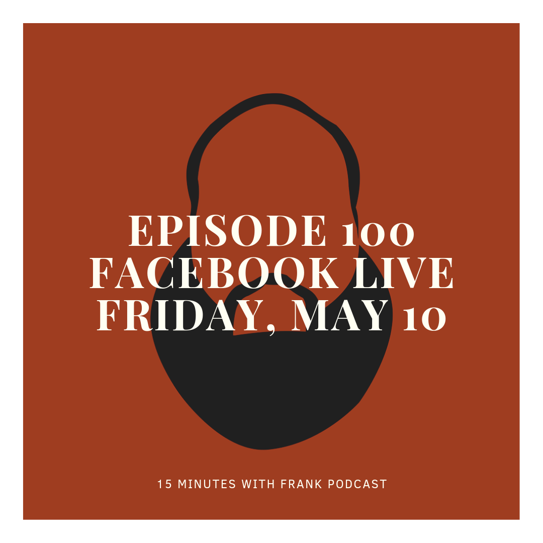 Episode 100 Facebook live friday, may 10.png